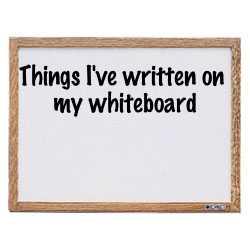 my whiteboard