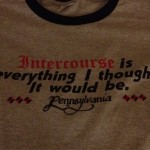 Intercourse T-shirt