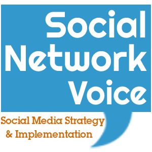 Social Network Voice Social Media Strategy and Implementation