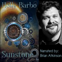 Sunstone Audio Book on Amazon and Audible  - over 40 voices.